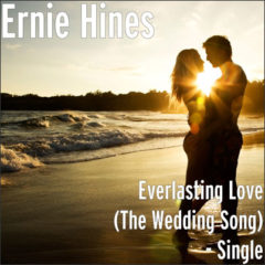 Everlasting Love (The Wedding Song) by Ernie Hines CD Cover